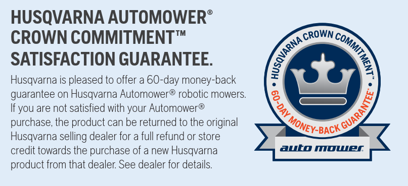 Husqvarna 60-day money-back guarantee on robotic mowers.